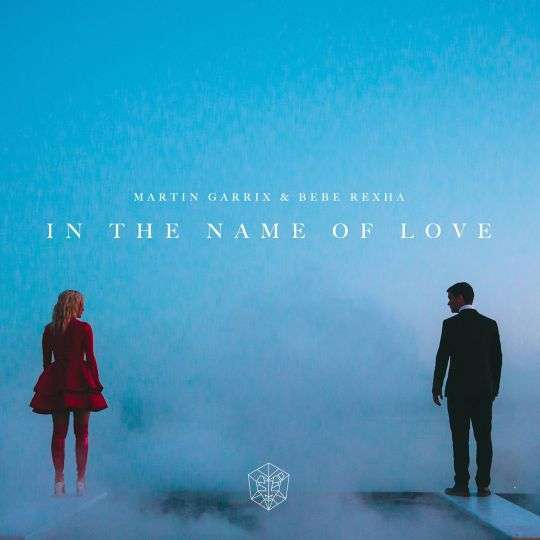 Coverafbeelding In The Name Of Love - Martin Garrix & Bebe Rexha