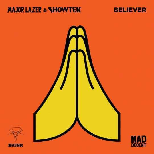 Coverafbeelding Believer - Major Lazer & Showtek