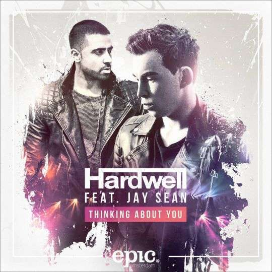 Coverafbeelding Thinking About You - Hardwell Feat. Jay Sean