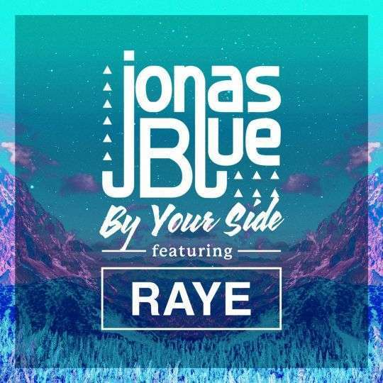 Coverafbeelding By Your Side - Jonas Blue Featuring Raye