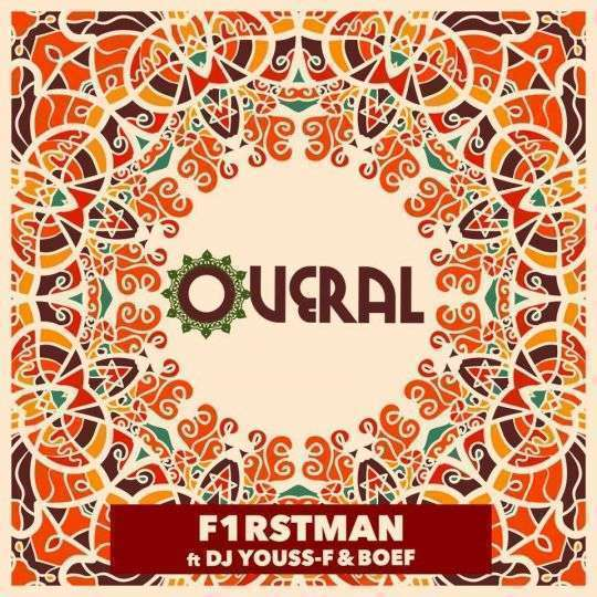 Coverafbeelding Overal - F1Rstman Ft Dj Youss-F & Boef