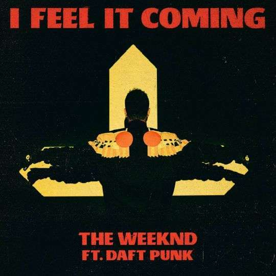 Coverafbeelding I Feel It Coming - The Weeknd Ft. Daft Punk