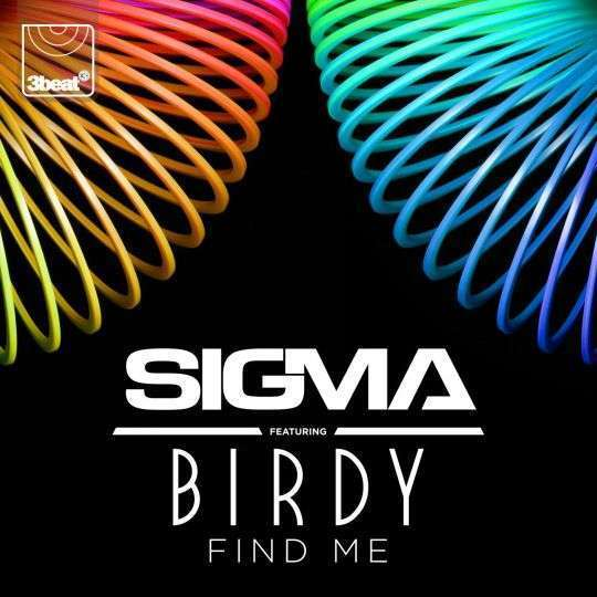 Coverafbeelding Find Me - Sigma Featuring Birdy