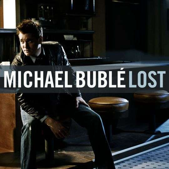 Coverafbeelding Lost - Michael Bublé