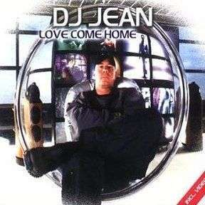 Coverafbeelding Love Come Home - Dj Jean