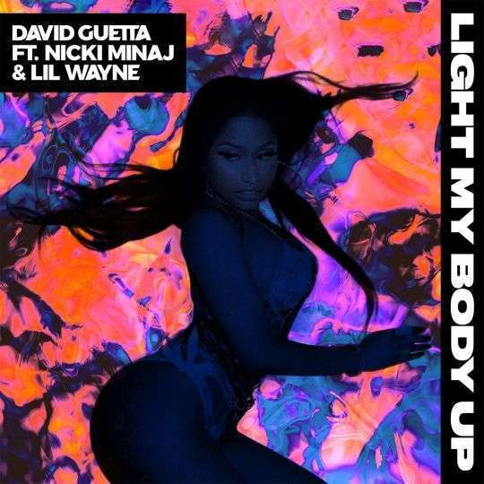 Coverafbeelding Light My Body Up - David Guetta Ft. Nicki Minaj & Lil Wayne