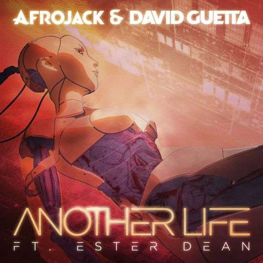 Coverafbeelding Another Life - Afrojack & David Guetta Ft. Ester Dean
