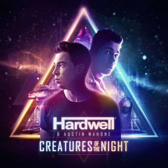 Coverafbeelding Creatures Of The Night - Hardwell & Austin Mahone