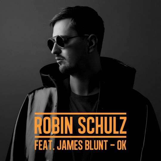 Coverafbeelding Ok - Robin Schulz Feat. James Blunt