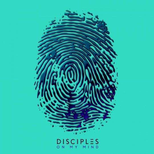 Coverafbeelding On My Mind - Disciples