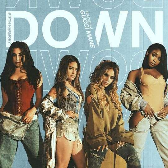 Coverafbeelding Down - Fifth Harmony Featuring Gucci Mane