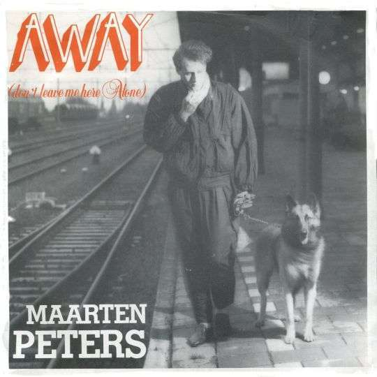 Coverafbeelding Maarten Peters - Away (Don't Leave Me Here Alone)