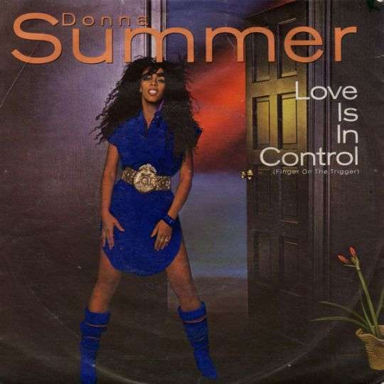 Coverafbeelding Love Is In Control (Finger On The Trigger) - Donna Summer