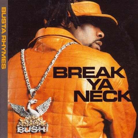 Coverafbeelding Break Ya Neck - Busta Rhymes
