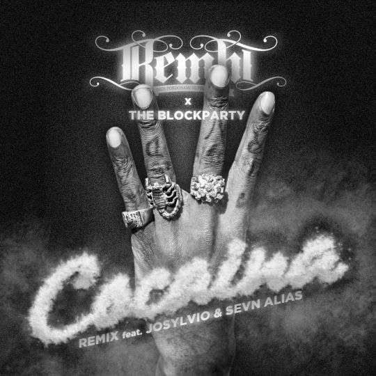 Coverafbeelding Cocaina - Remix - Kempi X The Blockparty Feat. Josylvio & Sevn Alias