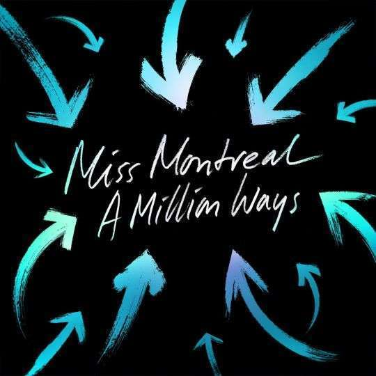 Coverafbeelding A Million Ways - Miss Montreal