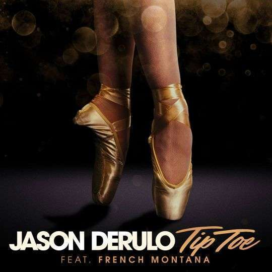 Coverafbeelding Tip Toe - Jason Derulo Feat. French Montana