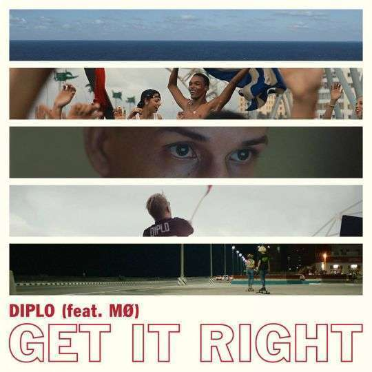Coverafbeelding Get It Right - Diplo (Feat. Mø)