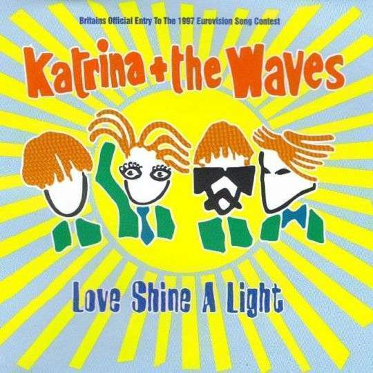 Coverafbeelding Katrina and The Waves - Love Shine A Light