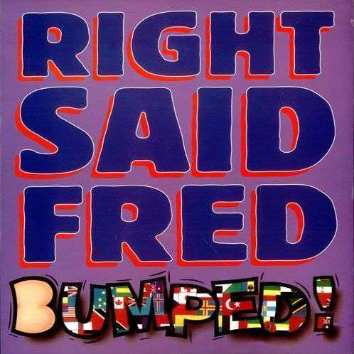 Coverafbeelding Bumped! - Right Said Fred