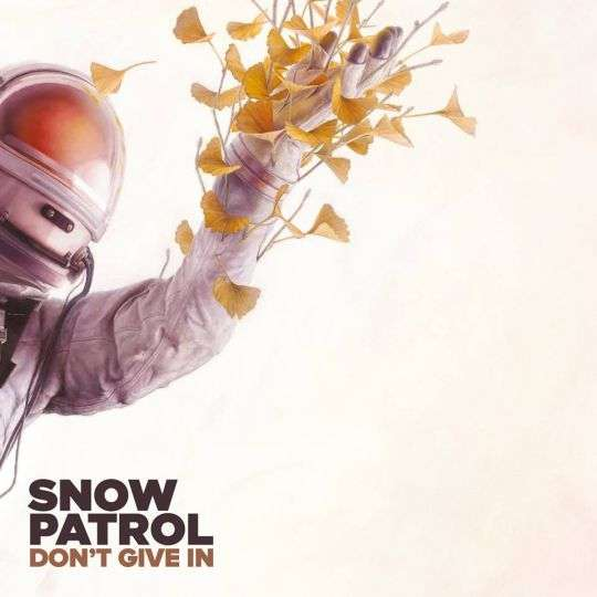 Coverafbeelding Don't Give In - Snow Patrol