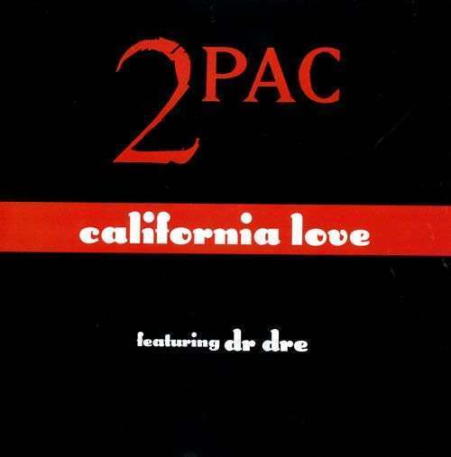 Coverafbeelding California Love - 2Pac Featuring Dr Dre