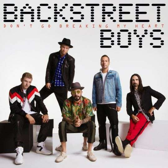 Coverafbeelding Don't Go Breaking My Heart - Backstreet Boys