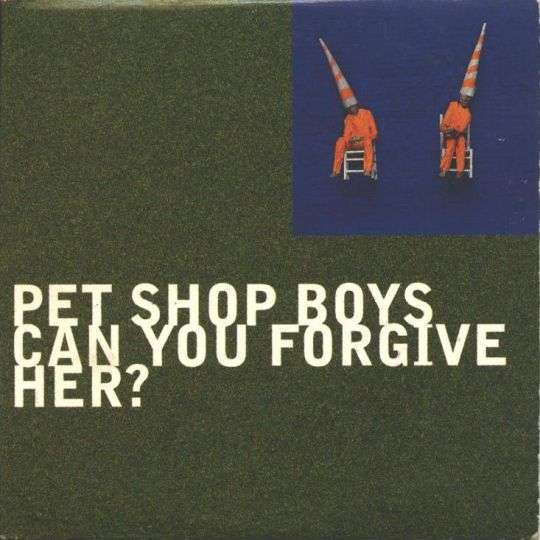 Coverafbeelding Can You Forgive Her? - Pet Shop Boys