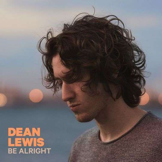 Coverafbeelding Be Alright - Dean Lewis