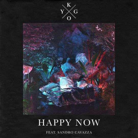 Coverafbeelding Happy Now - Kygo Feat. Sandro Cavazza