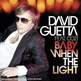 Coverafbeelding Baby When The Light - David Guetta Feat. Cozi