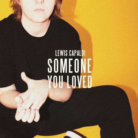 Coverafbeelding Lewis Capaldi - Someone You Loved