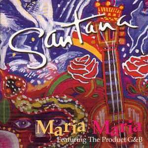 Coverafbeelding Maria Maria - Santana Featuring The Product G&b