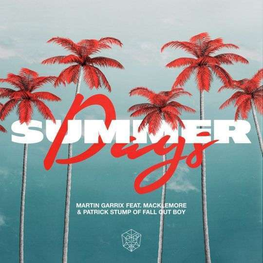 Coverafbeelding Summer Days - Martin Garrix Feat. Macklemore & Patrick Stump Of Fall Out Boy