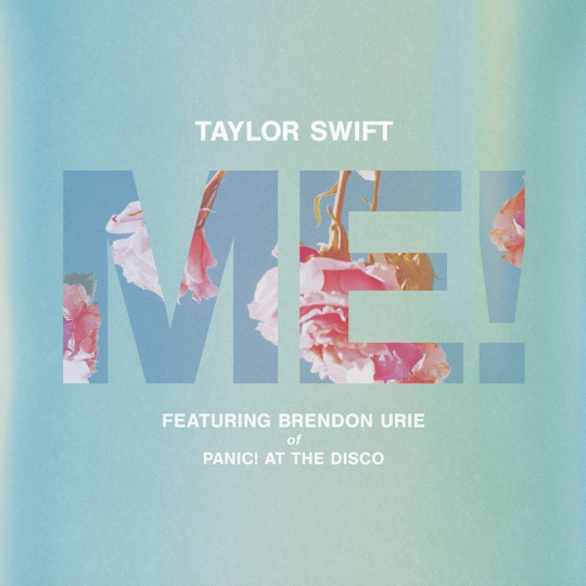Coverafbeelding Me! - Taylor Swift Featuring Brendon Urie Of Panic! At The Disco