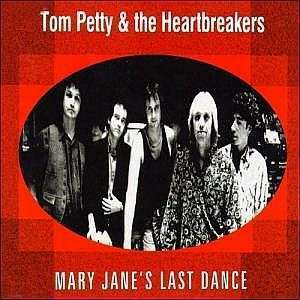 Coverafbeelding Mary Jane's Last Dance - Tom Petty & The Heartbreakers