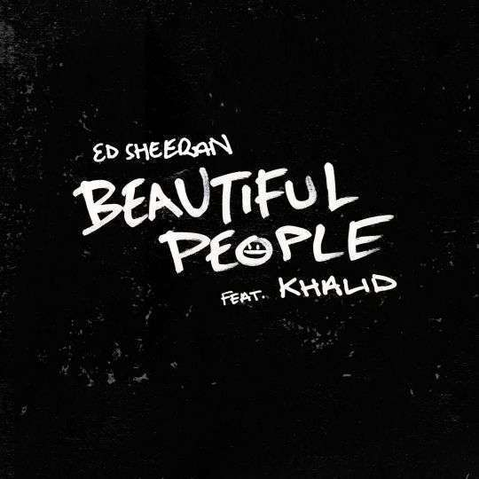 Coverafbeelding Beautiful People - Ed Sheeran Feat. Khalid