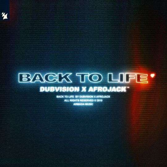 Coverafbeelding Back To Life - Dubvision X Afrojack