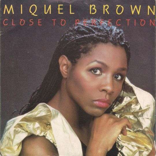 Coverafbeelding Miquel Brown - Close To Perfection