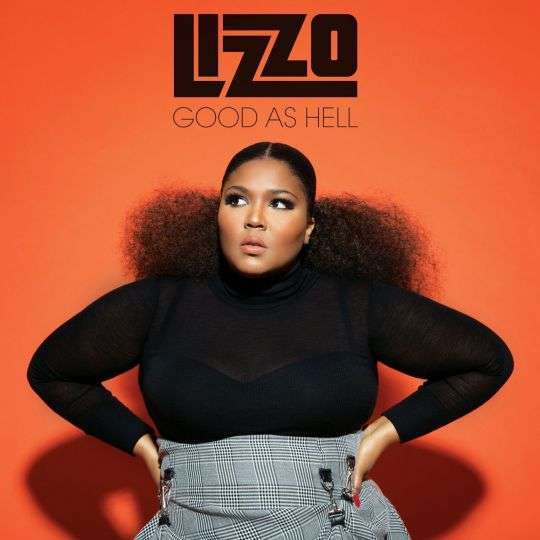 Coverafbeelding Good As Hell / Good As Hell Remix - Lizzo / Lizzo & Ariana Grande