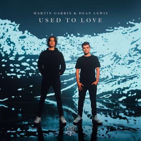 Coverafbeelding Used To Love - Martin Garrix & Dean Lewis