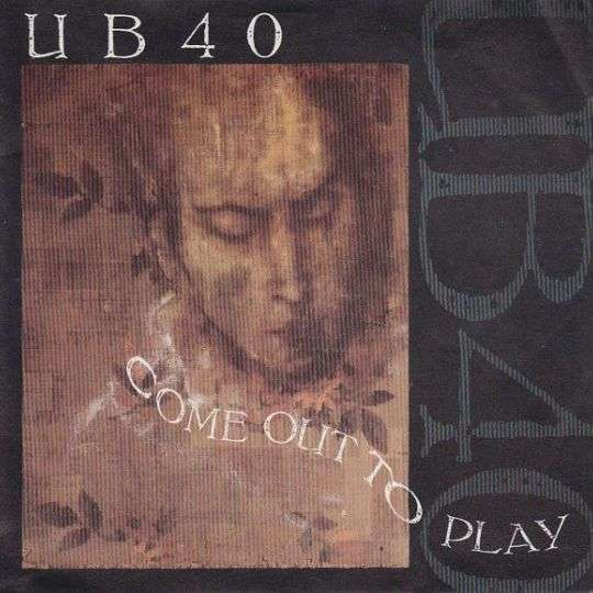 Coverafbeelding Come Out To Play - Ub40