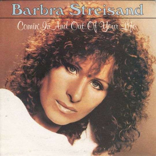 Coverafbeelding Comin' In And Out Of Your Life - Barbra Streisand