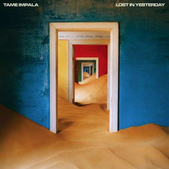 Coverafbeelding Tame Impala - Lost In Yesterday