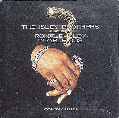 Coverafbeelding Contagious - The Isley Brothers Featuring Ronald Isley Aka Mr. Biggs