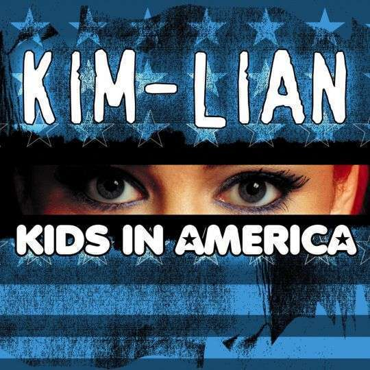Coverafbeelding Kids In America - Kim-Lian