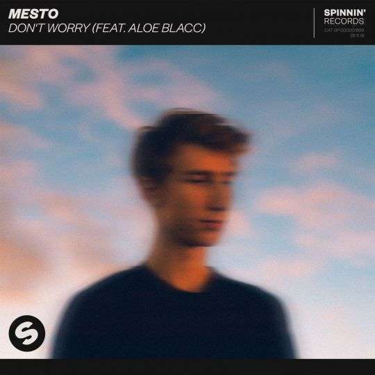 Coverafbeelding Mesto (feat. Aloe Blacc) - Don't Worry