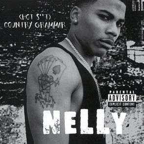 Coverafbeelding Country Grammar (Hot S+++) - Nelly