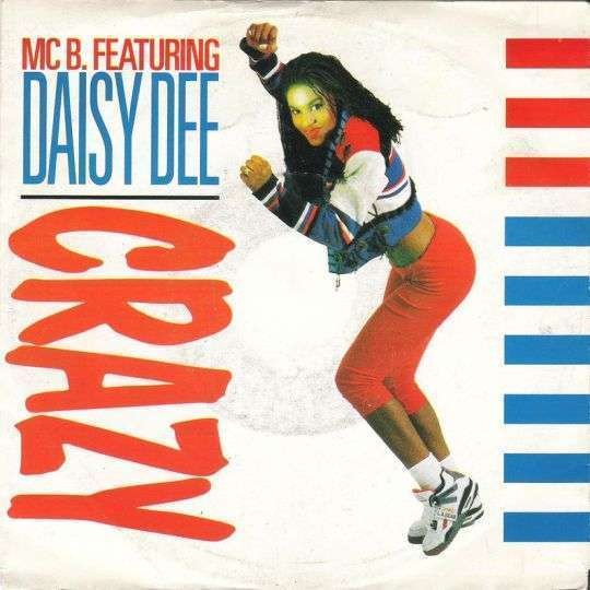 Coverafbeelding MC B. featuring Daisy Dee - Crazy