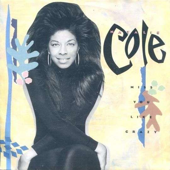 Coverafbeelding Natalie Cole - Miss You Like Crazy